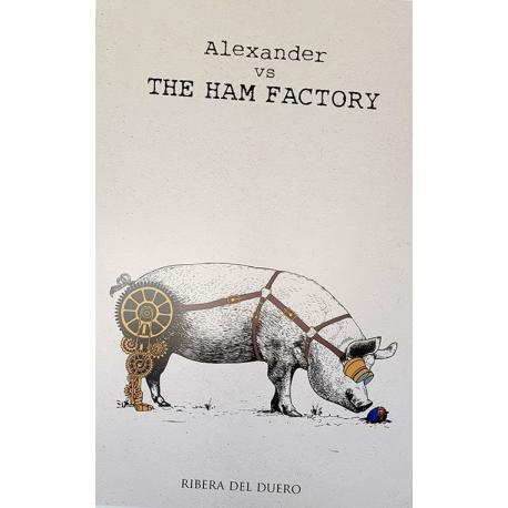 ALEXANDER vs THE HAM FACTORY